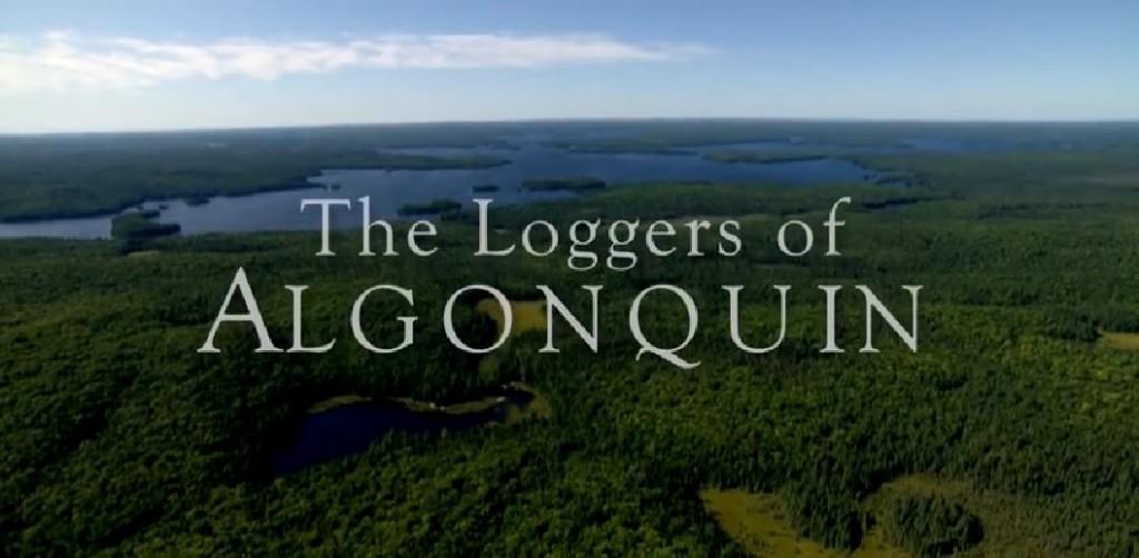 Loggers of Algonquin Park